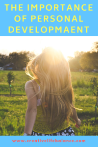 The importance of personal developmaent