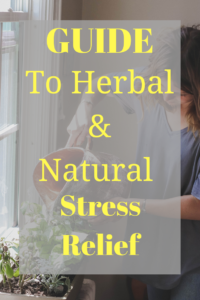 herbal and natural stress relief