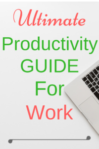 Ultimate Productivity Guide for Work